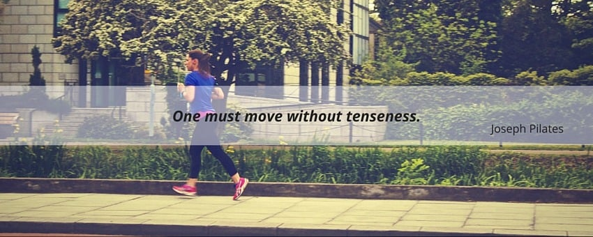 One must move without tenseness by Joseph Pilates