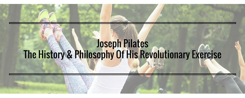 Women in park doing Pilates: Joseph Pilates The History & Philosophy of his revolutionary exercise