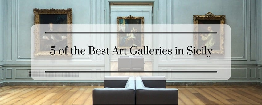 Top Art Galleries in Sicily