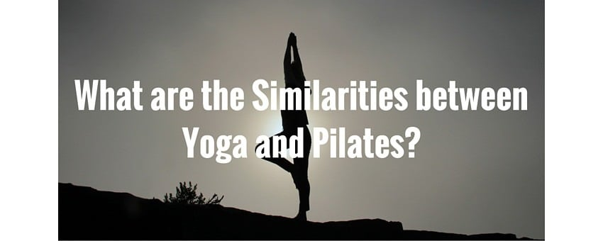 Featured image for article on the similarities between yoga and Pilates