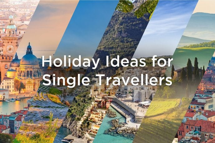 Holiday Ideas for Single Travellers