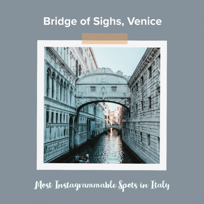 Most Instagrammable Places in Italy - Bridge of Sighs Venice