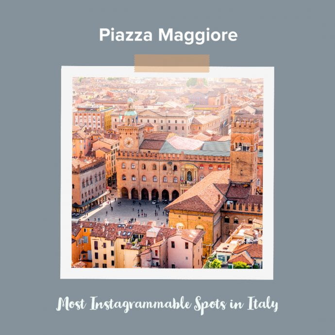 Most Instagrammable Places in Italy - Piazza Maggiore