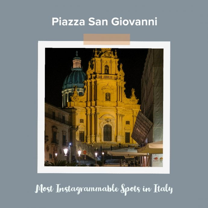 Most Instagrammable Places in Italy - Piazza San Giovanni