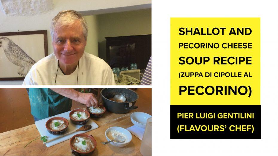 Shallot and Pecorino Cheese Soup Recipe (Zuppa di Cipolle al Pecorino) by Pier Luigi Gentilini